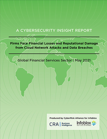 The CyberRisk Alliance Insight Report On The Global Financial Services Sector